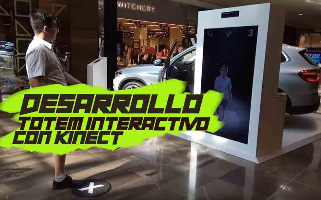 Desarrollo Totem Interactivo Kinect
